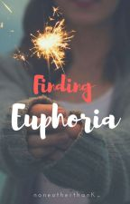 Finding Euphoria by noneotherthanK_