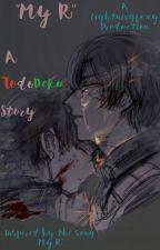 My R TodoDeku by Lightningfoxy