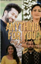 ANYTHING 4 U ,my Jann ! by narbhi_fan