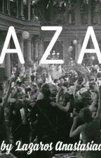 L A Z A R by LazarosAnastasiad