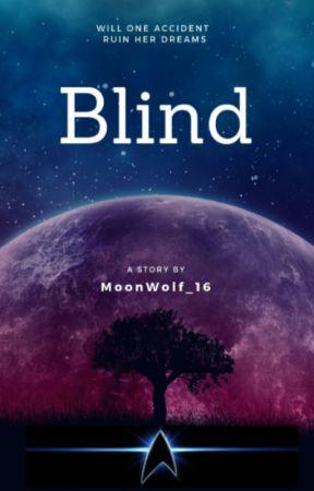 Blind {Star Trek Fanfiction} by MoonWolf_16