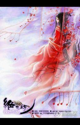 [ Xuyên Không ] Phong Hoa Tuyết Nguyệt