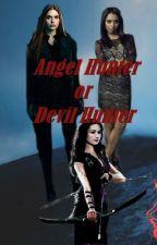 Angel Hunter or Devil Hunter by Elenaetscott