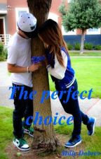 The perfect choice by MillyDobrev