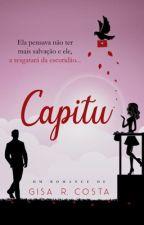 Capitu by GisaRochaCosta