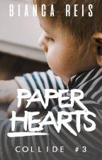 Paper Hearts #3 | 1° de Novembro by biancarkx