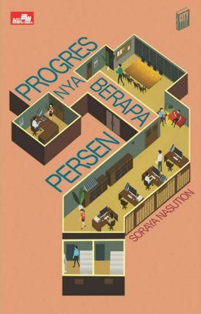 Progressnya Berapa Persen? (Proses Penerbitan) by Levitt1806