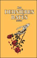 Les Dernières Ratés by Maxillor