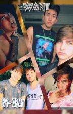 Want - Colby Brock x Reader On Hold by TheOmegaWolfL3