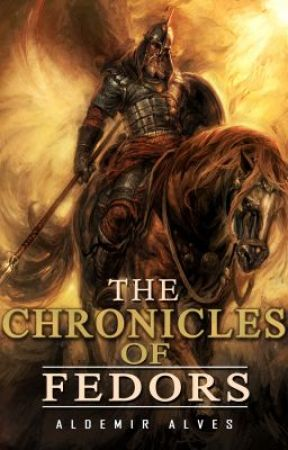 The Chronicles of Fedors - BOOK 1 by aldemir7
