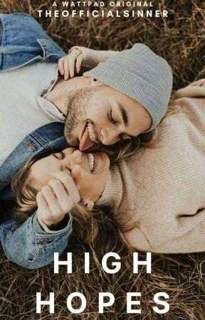 High Hopes ✔ by TheOfficialSinner