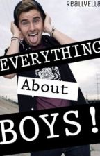 Everything you have to know about boys! by EllaVbooks