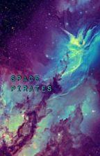 Space Pirates by VioletTheKiwi