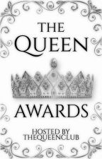 Queen Awards (Open) by TheQueenClub