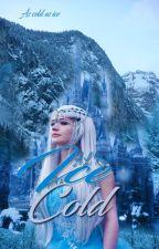 Ice Cold by XXrogueXlucyXX