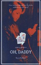 Oh, Daddy  by BoywithaBook