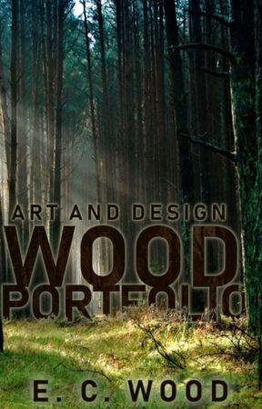 Wood Portfolio - Art and Design by FellowLesbian