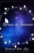 Bruxa do Universo by Rodo_Lop