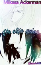 Yo elijo quien... by DianisMika