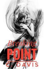 Breaking Point by carlydavis_98
