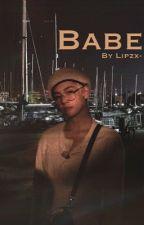 Babe | Jikook AU ✔️ by lipzx-