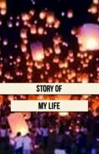 Story of my life by hazelgey