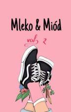Mleko & Miód vol.2 by nanablyskawica