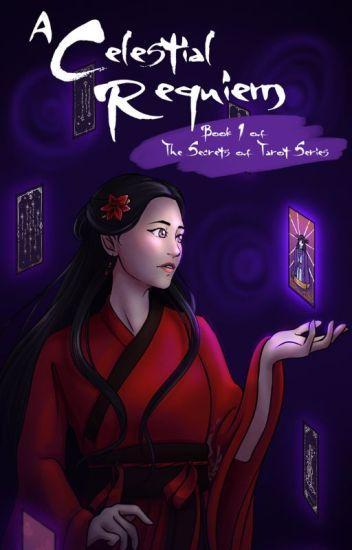 A Celestial Requiem (Book 1, The Secrets of Tarot series)