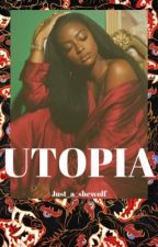 UTOPIA by Just_a_shewolf
