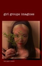 Girl Groups Imagines by garbag3e