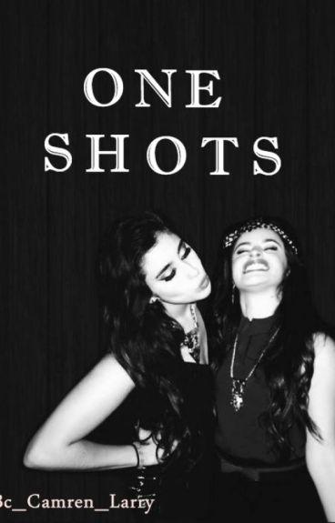 One Shots (Camren Jaurello)