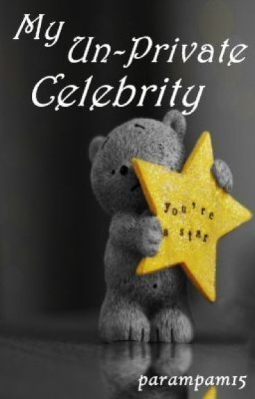 My Un-Private Celebrity