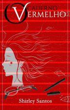 O Caderno Vermelho by Santossn