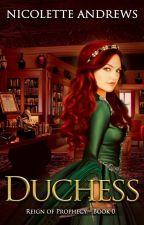 Duchess by NicoletteAndrews