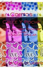 Cortos de Calle y Poche by Joy_Truelove