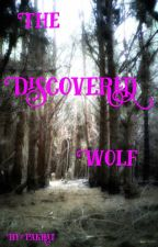 The Discovered Wolf by Pakrat