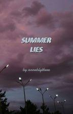 Summer Lies by anneblytheee