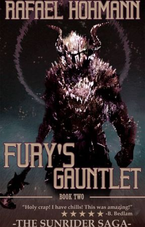 Fury's Gauntlet - Book Two in the SunRider Saga by flashhitter