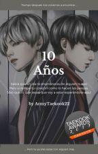 10 años *KookV* by ArmyTaeKook22
