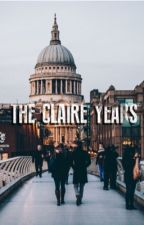 The Claire Years by DarknessAndLight