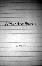 After the Words by KenyaSR