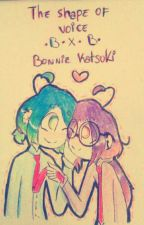 °•.UNA VOZ SILENCIOSA.•°        °•°BXB°•° by BonnieKatsuki