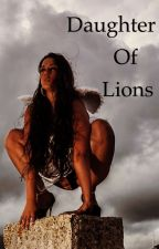 Daughter of Lions by Wolfie_Northern