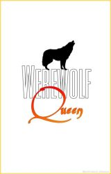 Werewolf Queen | bts au by awkward_silence