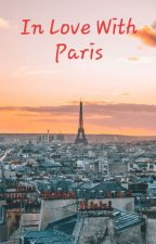 In Love With Paris - A midnight in Paris & so much more! by AnnaRamakson