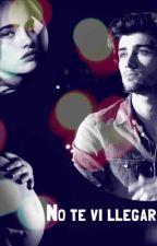 No te vi llegar... - 2º temporada de habitacion 1369 ( Zayn Malik y Tu) by StrongMalik