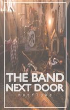 The Band Next Door *DISCONTINUED* by Netfluke