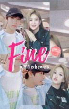 FINE by alittlecheonsa