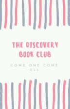 THE DISCOVERY BOOK CLUB (OPEN) by purple_meow99