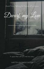 dwarf, my love... °ᵗʰᵒʳᶦⁿ ᵒᵃᵏᵉⁿˢʰᶦᵉˡᵈ ˡᵒᵛᵉ ˢᵗᵒʳʸ° by thebooksher